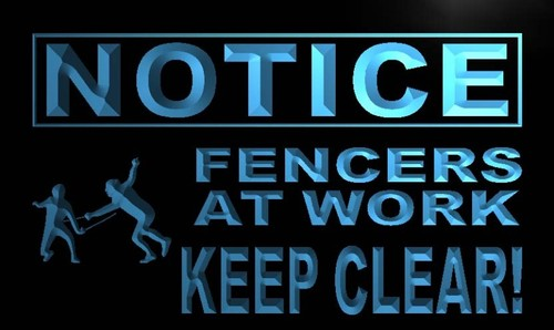 Notice Fencers at Work keep Clear Neon Light Sign