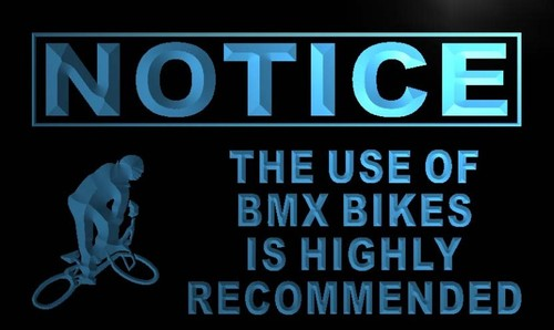 Notice Use of BMX Bikes is Recommended Neon Sign