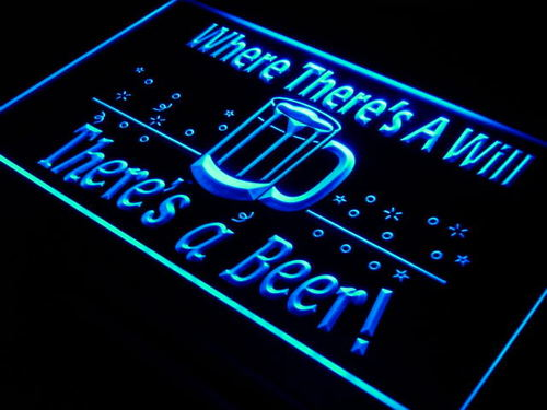 There is a Will There is a Beer Bar Light Sign